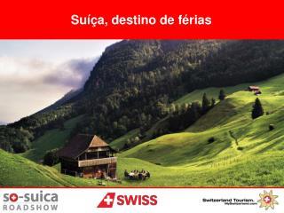 Suíça, destino de férias