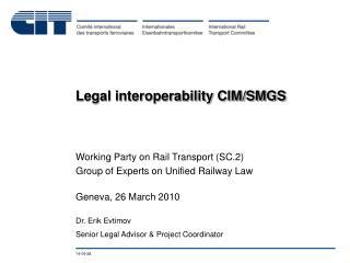 Legal interoperability CIM/SMGS