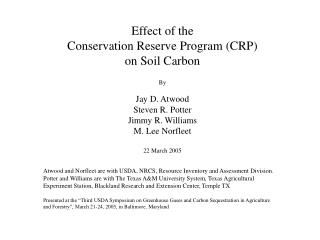 Effect of the  Conservation Reserve Program (CRP)  on Soil Carbon By Jay D. Atwood