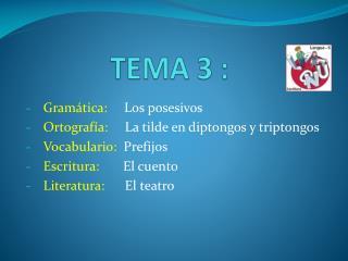 TEMA 3 :