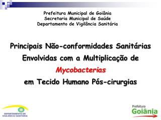 Prefeitura Municipal de Goiânia Secretaria Municipal de Saúde Departamento de Vigilância Sanitária