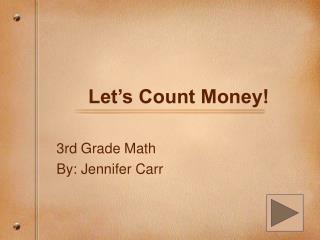 Let's Count Money!