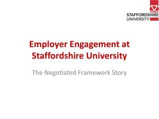 Employer Engagement at Staffordshire University