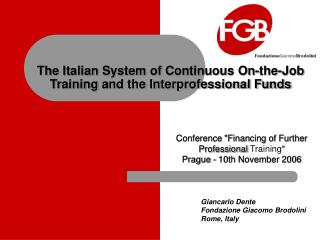 The Italian System of Continuous On-the-Job Training and the Interprofessional Funds