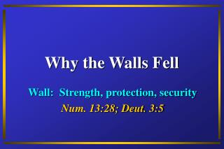 Why the Walls Fell