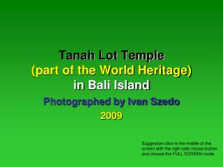 Tanah Lot Temple (part of the World Heritage)  in Bali Island