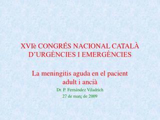 XVIè CONGRÉS NACIONAL CATALÀ D'URGÈNCIES I EMERGÈNCIES