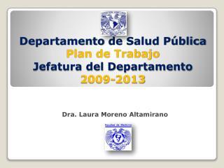 Departamento de Salud P blica Plan de Trabajo  Jefatura del Departamento 2009-2013