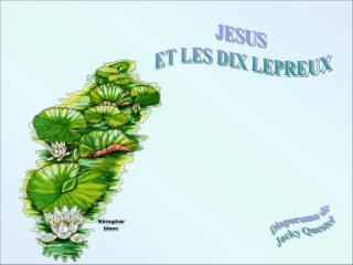 JESUS  ET LES DIX LEPREUX
