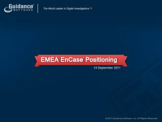 EMEA  EnCase  Positioning