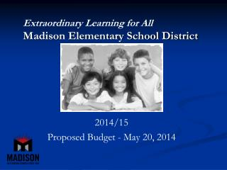 Extraordinary Learning for All Madison Elementary School District
