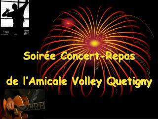Soirée Concert-Repas de l'Amicale Volley Quetigny