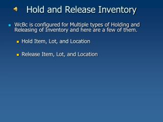 Hold and Release Inventory