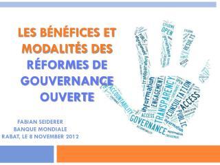 Les  b�n�fices  et  modalit�s  des  R�formes  de  Gouvernance Ouverte
