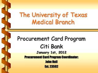 The University of Texas Medical Branch