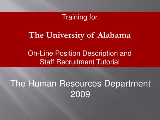Training for The University of Alabama On-Line Position Description and