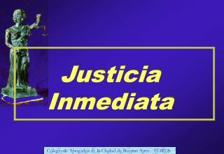 Justicia Inmediata