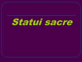 Statui sacre