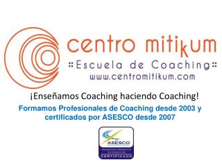 �Ense�amos Coaching haciendo Coaching!