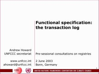 Functional specification: the transaction log Pre-sessional consultations on registries
