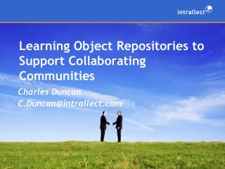 Learning Object Repositories to Support Collaborating Communities
