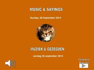 MUSIC & SAYINGS
