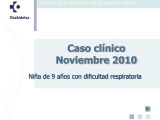 Caso clínico   Noviembre 2010