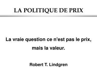 LA POLITIQUE DE PRIX
