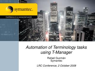 Automation of Terminology tasks using T-Manager