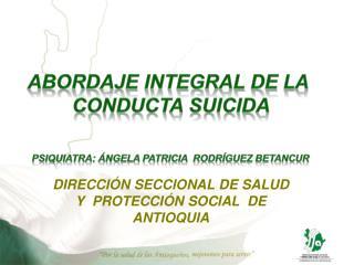DIRECCIÓN SECCIONAL DE SALUD Y  PROTECCIÓN SOCIAL  DE ANTIOQUIA