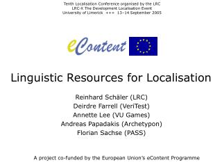 Linguistic Resources for Localisation
