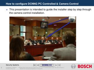 How to configure DCNNG PC Controlled & Camera Control