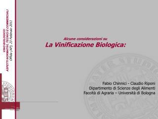 Alcune considerazioni su  La Vinificazione Biologica: