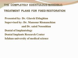 The  completely  edentulous mandible: Treatment  plans  for  fixed restoration