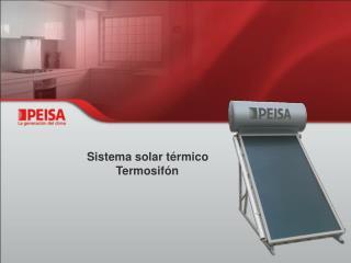 Sistema solar térmico           Termosifón