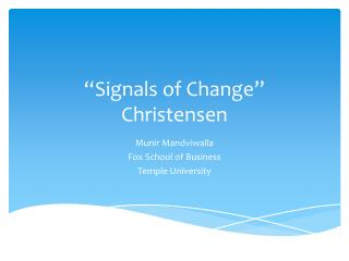 """Signals of Change"" Christensen"