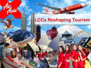 LCCs Reshaping Tourism