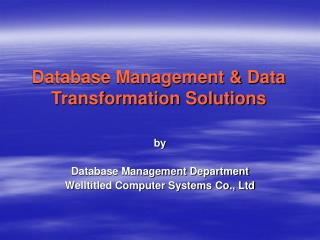 Database Management & Data Transformation Solutions