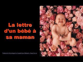 La lettre d'un bébé à sa maman