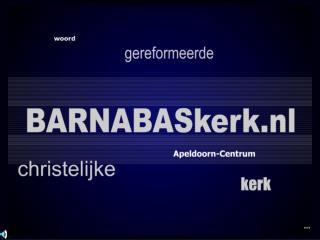 Websiteteam van de Barnabaskerk presenteert…