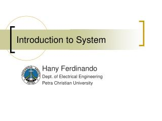 Introduction to System