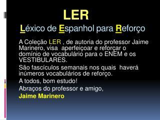 LER  L éxico de E spanhol para R eforço