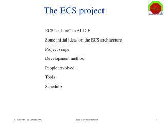 The ECS project
