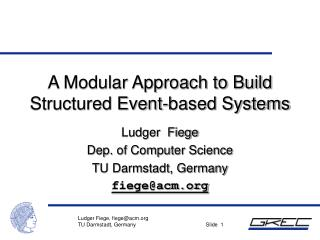 A Modular Approach to Build Structured Event-based Systems
