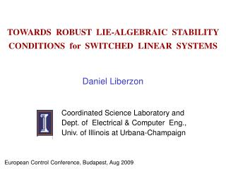 TOWARDS  ROBUST  LIE-ALGEBRAIC  STABILITY CONDITIONS  for  SWITCHED  LINEAR  SYSTEMS
