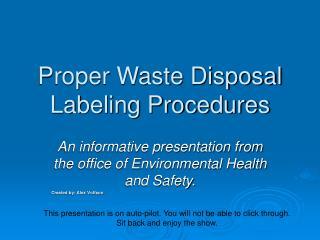 Proper Waste Disposal Labeling Procedures