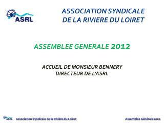 ASSOCIATION SYNDICALE  DE LA RIVIERE DU LOIRET