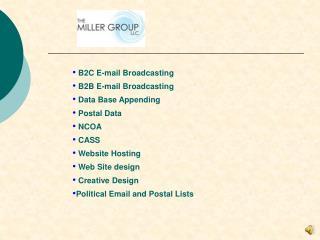 B2C E-mail Broadcasting  B2B E-mail Broadcasting  Data Base Appending  Postal Data  NCOA  CASS