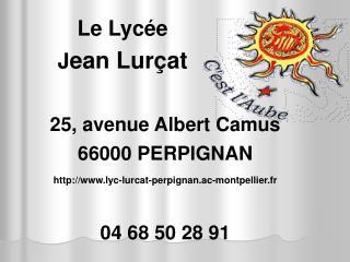 Le Lycée J ean Lurçat