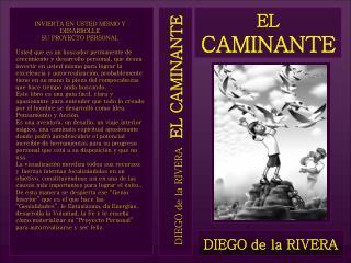 DIEGO de la RIVERA EL CAMINANTE